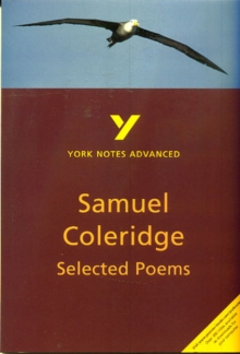 Selected Poems of Coleridge: York Notes Advanced, Paperback Book