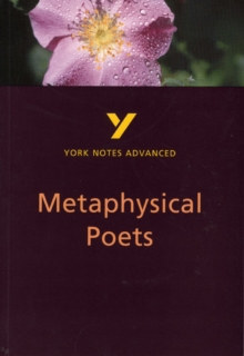 Metaphysical Poets: York Notes Advanced, Paperback Book