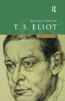 A Preface to T S Eliot, Paperback / softback Book