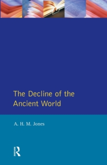 The Decline of the Ancient World, Paperback Book