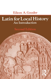 Latin for Local History : An Introduction, Paperback Book