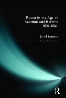 Russia in the Age of Reaction and Reform 1801-1881, Paperback Book