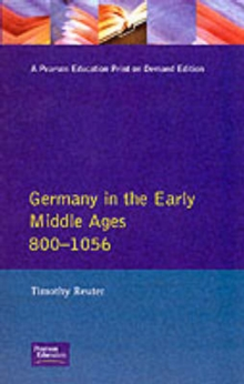 Germany in the Early Middle Ages c. 800-1056, Paperback Book