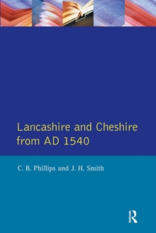 Lancashire and Cheshire from AD1540, Paperback / softback Book