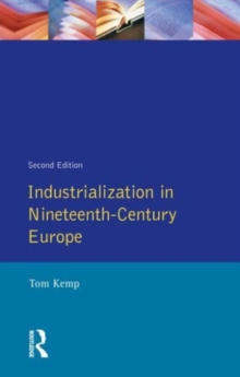 Industrialization in Nineteenth Century Europe, Paperback / softback Book