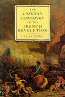 The Longman Companion to the French Revolution, Paperback / softback Book