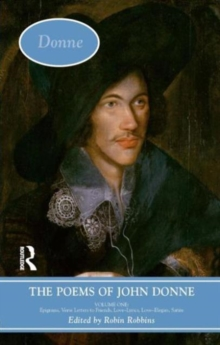 The Poems of John Donne: Volume One, Hardback Book
