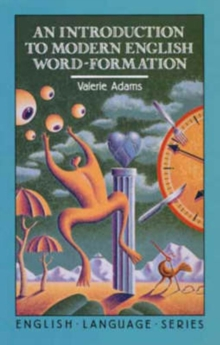 An Introduction to Modern English Word-Formation, Paperback / softback Book