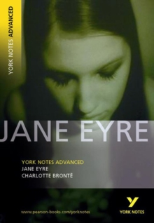 Jane Eyre: York Notes Advanced, Paperback / softback Book