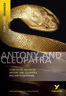 Antony and Cleopatra: York Notes Advanced, Paperback / softback Book