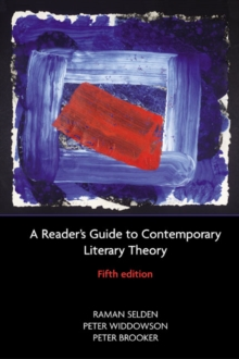 A Reader's Guide to Contemporary Literary Theory, Paperback Book