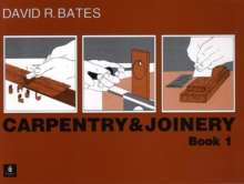 Carpentry and Joinery Book 1, Paperback Book