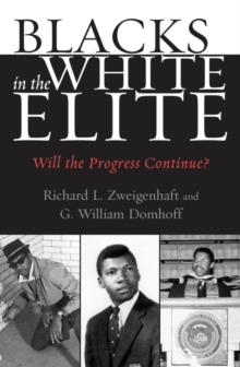 Blacks in the White Elite : Will the Progress Continue?, EPUB eBook