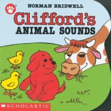 Clifford's Animal Sounds, Board book Book