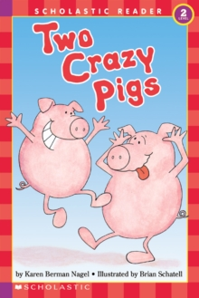 Two Crazy Pigs, Paperback Book