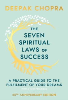 The Seven Spiritual Laws Of Success, Hardback Book