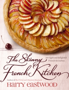 The Skinny French Kitchen, Hardback Book