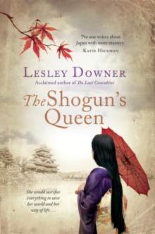 The Shogun's Queen : The Shogun Quartet, Book 1, Hardback Book