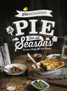 Pieminister : A Pie for All Seasons, Paperback Book