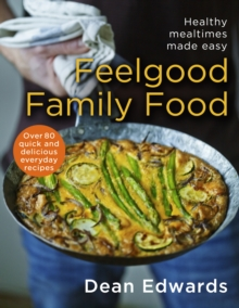 Feelgood Family Food, Hardback Book