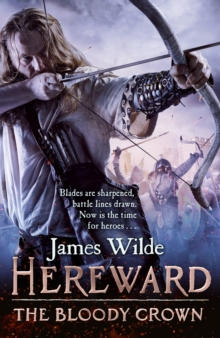 Hereward: The Bloody Crown : (Hereward 6), Hardback Book