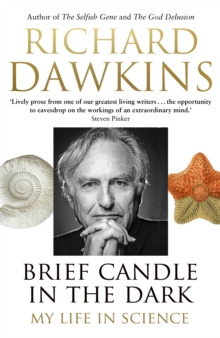 Brief Candle in the Dark : My Life in Science, Hardback Book