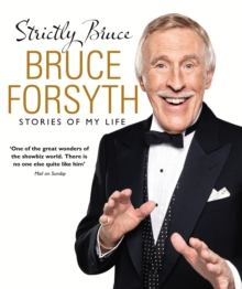 Strictly Bruce : Stories of My Life, Hardback Book
