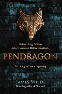 Pendragon : A Novel of the Dark Age, Hardback Book