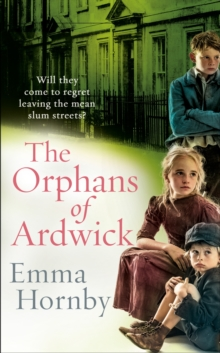 The Orphans of Ardwick, Hardback Book