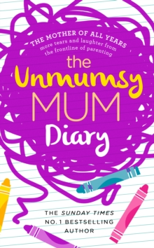 The Unmumsy Mum Diary, Hardback Book