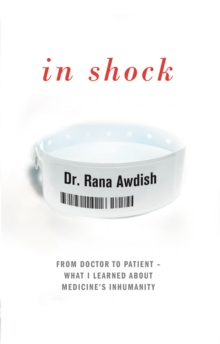 In Shock : How Nearly Dying Made Me a Better Intensive Care Doctor, Hardback Book
