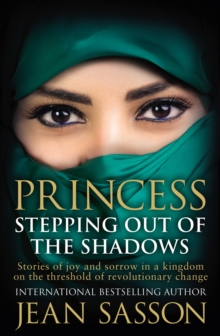 Princess: Stepping Out Of The Shadows, Paperback / softback Book