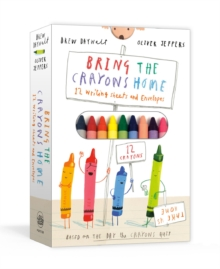 Bring the Crayons Home : A Box of Crayons, Letter-Writing Paper, and Envelopes, Mixed media product Book