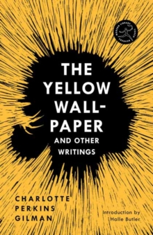 Yellow Wall-Paper and Other Writings,The, Paperback / softback Book