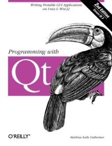 Programming with QT, Paperback / softback Book