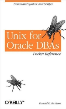 Unix for Oracle DBAs Pocket Reference, Paperback Book