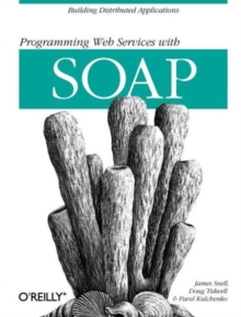 Programming Web Services with SOAP, Paperback Book