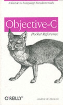 Objective-C Pocket Reference, Paperback / softback Book
