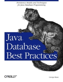 Java Database Best Practices, Paperback / softback Book