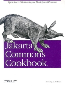 Jakarta Commons Cookbook, Paperback / softback Book