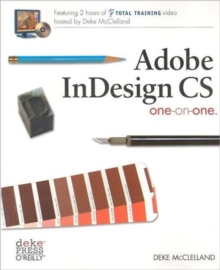 Adobe InDesign CS One-on-One, Paperback / softback Book