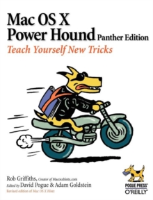 Mac OS X Power Hound : Panther Edition, Paperback / softback Book