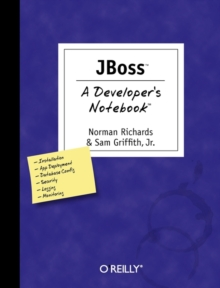JBoss a Developer's Notebook, Paperback / softback Book