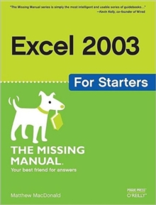 Excel 2003 for Starters the Missing Manual, Paperback Book