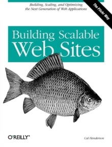 Building Scalable Web Sites, Paperback / softback Book