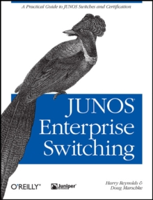 JUNOS Enterprise Switching, Paperback / softback Book