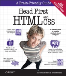 Head First HTML and CSS : A Learner's Guide to Creating Standards-Based Web Pages, Paperback Book