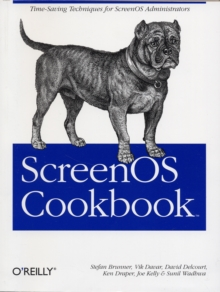 ScreenOS Cookbook, Paperback / softback Book