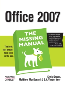 Office 2007 the Missing Manual, Paperback / softback Book