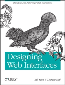Designing Web Interfaces : Principles and Patterns for Rich Interactions, Paperback / softback Book